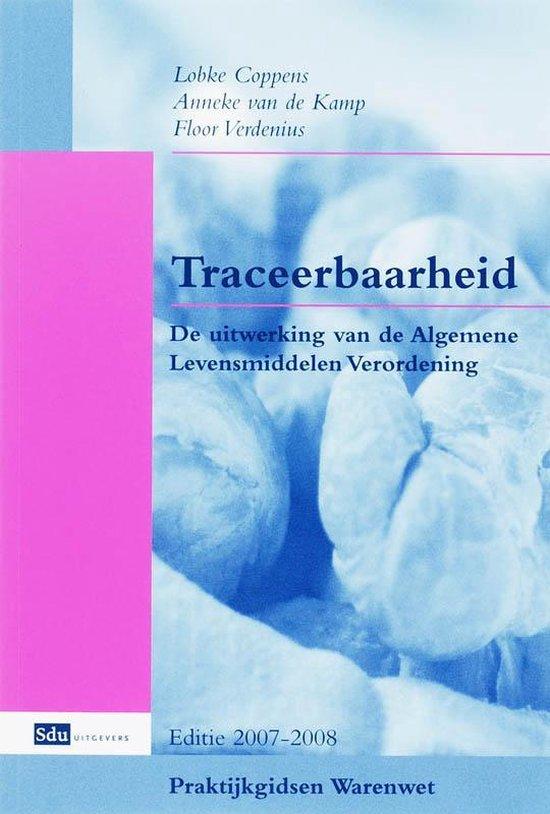 Praktijkgidsen Warenwet - Traceerbaarheid 2007-2008 - L. Coppens |