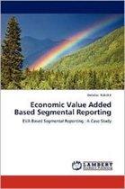 Economic Value Added Based Segmental Reporting