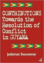 Contributions Towards the Resolution of Conflict Guyana