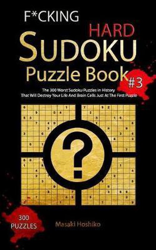 F*cking Hard Sudoku Puzzle Book #3