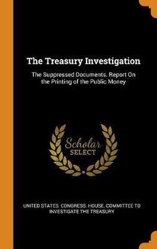 The Treasury Investigation