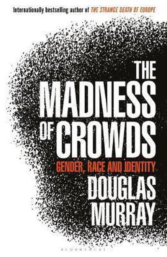 The Madness of Crowds
