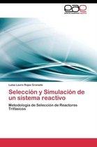 Seleccion y Simulacion de Un Sistema Reactivo