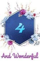 4 and Wonderful