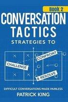Conversation Tactics