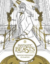 Fantastic Beasts and where to find them: magische personages en plaatsen-kleurboek