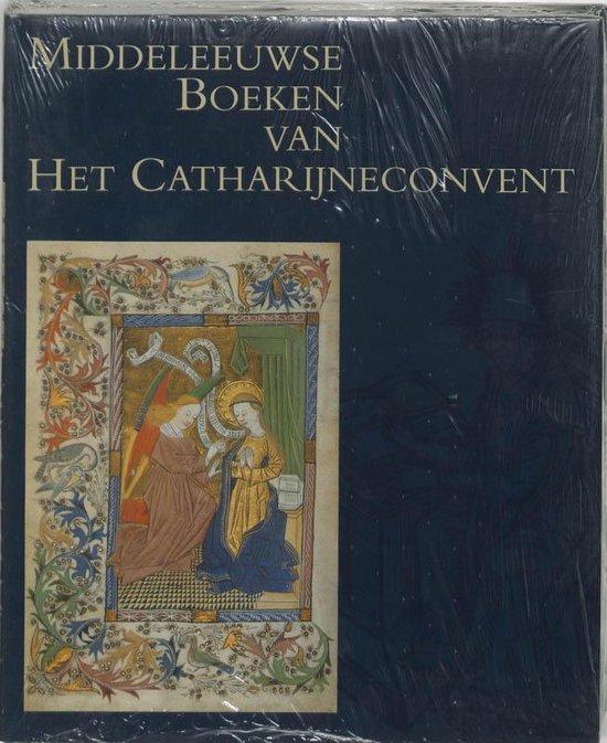 Middeleeuwse boeken van Het Catharijneconvent - W.C.M. van Wustefeld |