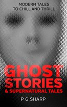 Ghost Stories and Supernatural Tales