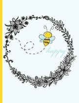 Bee Happy - Be Happy - Bee Flying in Flower Wreath