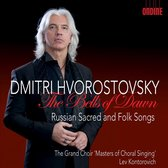 The Bells Of Dawn : Russian Sacred And Folk Songs