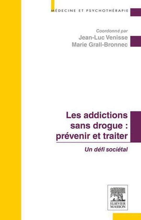 Afbeelding van Les addictions sans drogue : prévenir et traiter