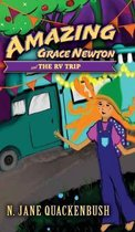 Amazing Grace Newton and The RV Trip