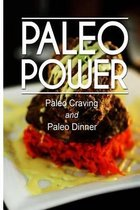 Paleo Power - Paleo Craving and Paleo Dinner