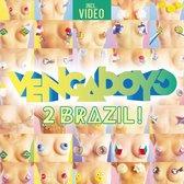 2 Brazil! - Incl. Video