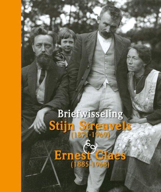 Boek cover Briefwisseling Stijn Streuvels (1871-1969) en Ernest Claes (1885-1968) van Marcel de Smedt (Hardcover)