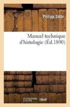 Manuel Technique d'Histologie