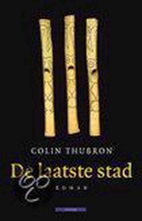 De Laatste Stad - Colin Thubron |