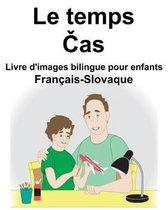 Fran�ais-Slovaque Le temps/Čas Livre d'images bilingue pour enfants