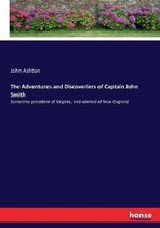 The Adventures and Discoveriers of Captain John Smith