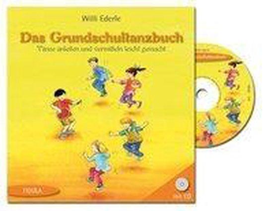Das Grundschultanzbuch (Buch incl. CD)