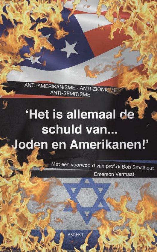 Boek cover Het is allemaal de schuld van Joden en Amerikanen van E. Vermaat (Paperback)