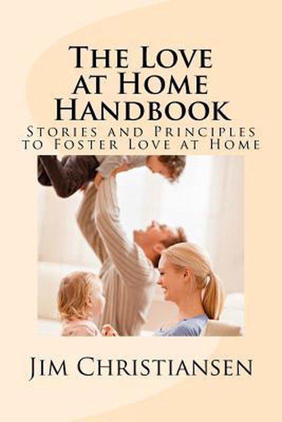 The Love at Home Handbook