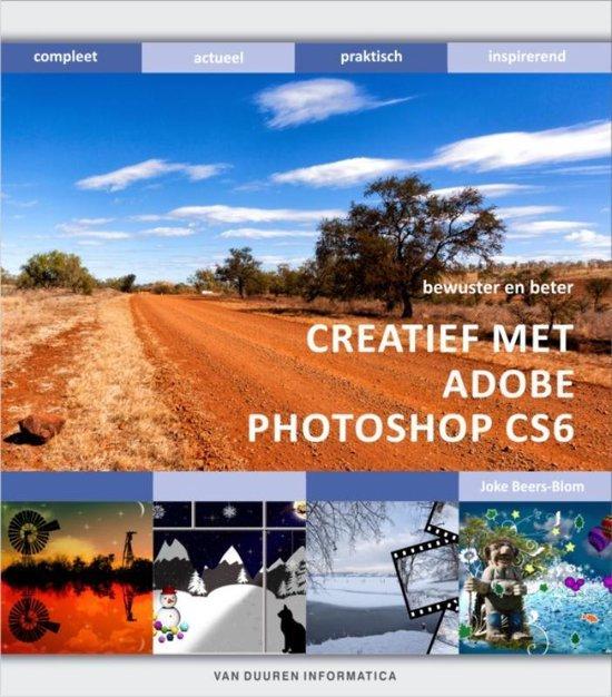 Bewuster en beter - Creatief met photoshop CS6 - Joke Beers-Blom | Fthsonline.com