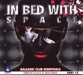 In Bed With Space Part 12