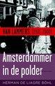 Amsterdammer in de polder. Hans Lammers (1931-2000)