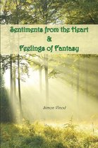 Sentiments from the Heart and Feelings of Fantasy