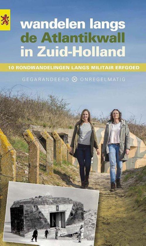 Wandelen langs de Atlantikwall in Zuid-Holland - Arthur van Beveren |