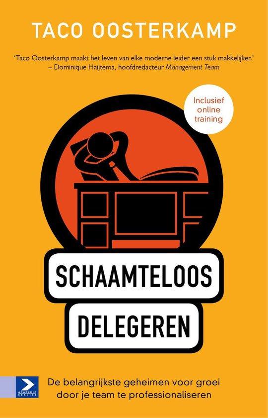 Schaamteloos delegeren - Taco Oosterkamp   Fthsonline.com