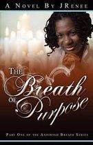 The Breath of Purpose
