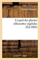 L'esprit des plantes