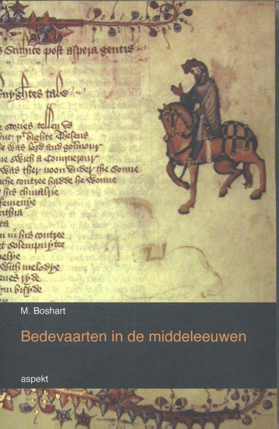 Bedevaarten in de middeleeuwen - M. Boshart   Fthsonline.com