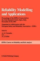 Reliability Modelling and Applications