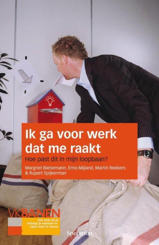 Cover van het boek 'Ik ga voor werk dat me raakt'