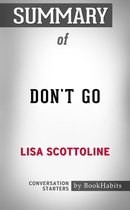 Summary of Don't Go by Lisa Scottoline | Conversation Starters
