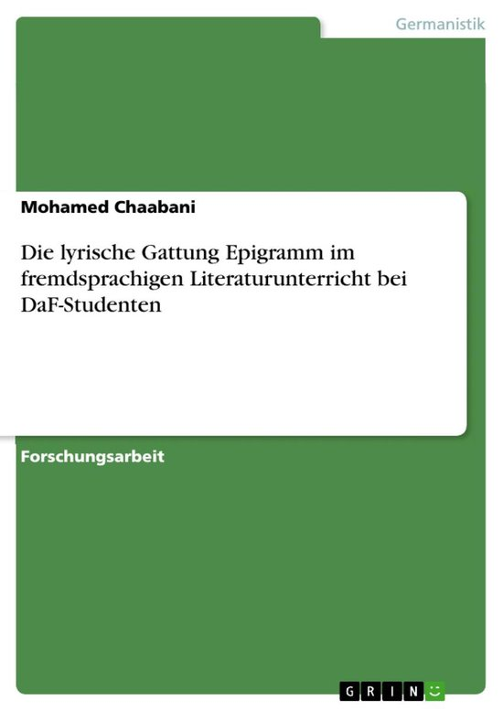 Die lyrische Gattung Epigramm im fremdsprachigen Literaturunterricht bei DaF-Studenten