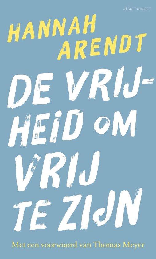 Boek cover De vrijheid om vrij te zijn van Hannah Arendt
