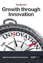 Boek cover Growth through innovation van Guy Bauwen