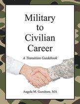 Military to Civilian Career