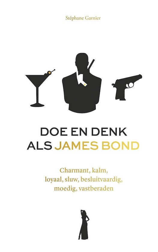 Boek cover Doe en denk als James Bond van Stephane Garnier (Onbekend)