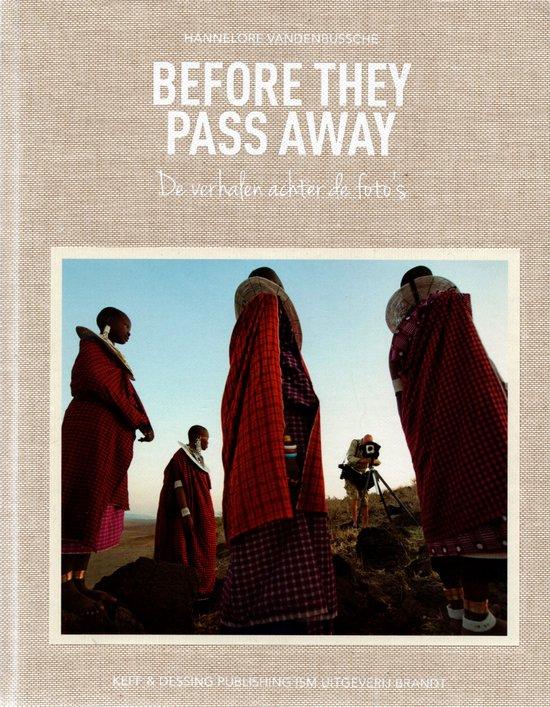 Boek cover Before they pass away van Vandenbussche, Hannelore (Hardcover)