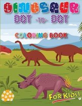 Dinosaur Dot To Dot Coloring Book For Kids: Fun Dinosaur Alphabet Coloring and Dot to Dot puzzle book for Kids - Great Gift for Boys & Girls