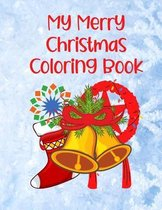 My Merry Christmas Coloring Book