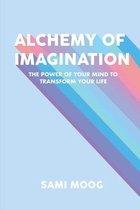 Alchemy of Imagination