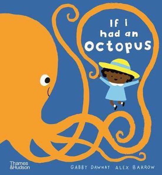 Boek cover If I had an octopus van Gabby Dawnay (Hardcover)