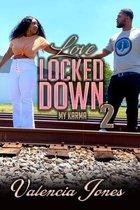 Love Locked Down 2