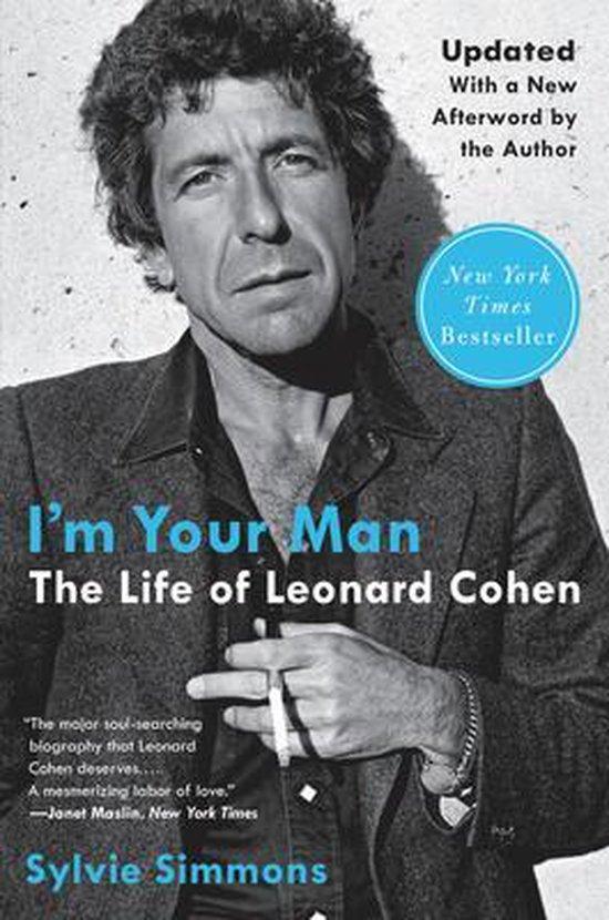 Boek cover Im Your Man: The Life of Leonard Cohen van Sylvie Simmons (Paperback)